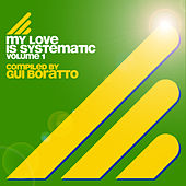 My Love Is Systematic Vol. 1 by Various Artists