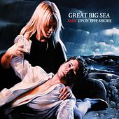 Play & Download Safe Upon The Shore by Great Big Sea | Napster