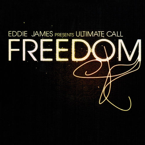 Play & Download Freedom by Eddie James | Napster