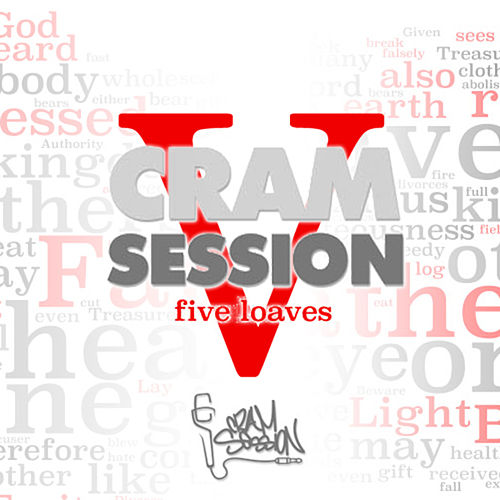 Play & Download Cram Session Vol. 5 Part 2: 5 Loaves by Various Artists | Napster