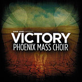 Play & Download Victory (feat. Phoenix Mass Choir) by Eddie James | Napster