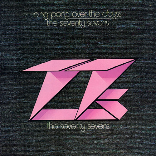 Play & Download Ping Pong Over the Abyss by 77's | Napster