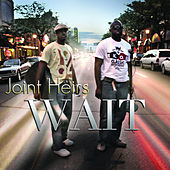 Wait - Single by Joint Heirs