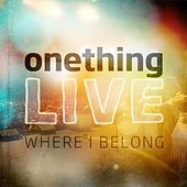 Play & Download Onething 09 Live by Various Artists | Napster