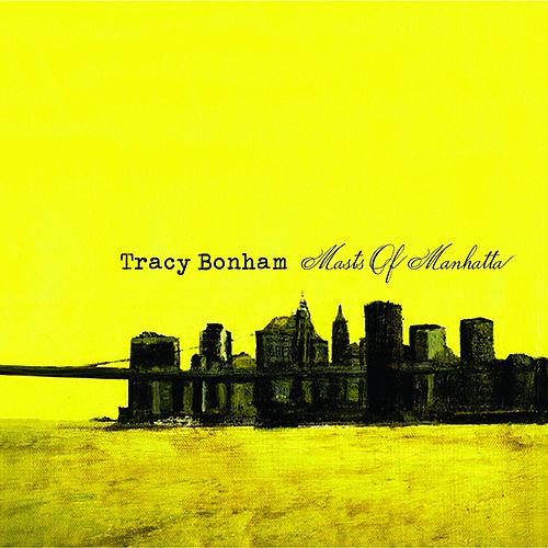 Play & Download Masts Of Manhatta by Tracy Bonham | Napster