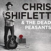 Play & Download Chris Shiflett & The Dead Peasants by Chris Shiflett | Napster