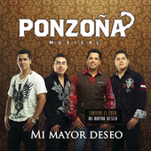 Play & Download Mi Mayor Deseo by Ponzoña Musical | Napster
