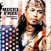 Play & Download Micki Free American Horse by Micki Free | Napster