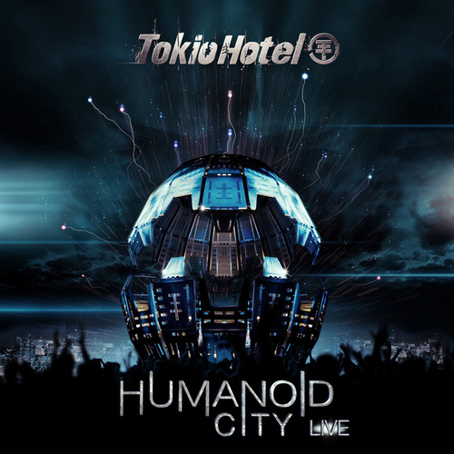 Humanoid City Live by Tokio Hotel