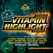 Vitamin Riddim & Highlight Riddim von Various Artists
