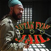 Play & Download Jail - Single by Lutan Fyah | Napster