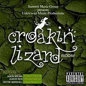 Croakin' Lizard Riddim (Explicit) by Various Artists