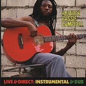 Live & Direct: Instrumental Dub by Andrew Bassie Campbell