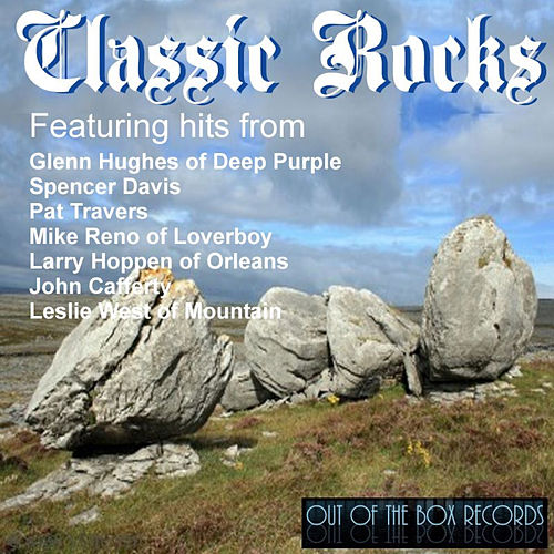 Play & Download Classic Rocks by Various Artists | Napster
