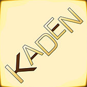 Play & Download Kaden EP by Kaden | Napster