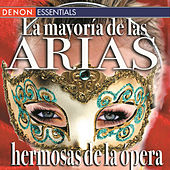 La mayoría de las arias hermosas de la ópera by Various Artists