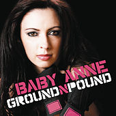 Ground & Pound (Continuous DJ Mix By Baby Anne) by Various Artists