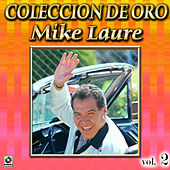 Mike Laure Coleccion De Oro, Vol. 2 - Cero 39 by Mike Laure