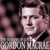 The Seasons of Love de Gordon MacRae