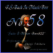 Play & Download Bach In Musical Box 58 / Suite G Minor Bwv822. by Shinji Ishihara | Napster