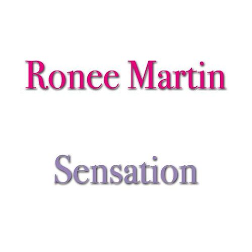 Play & Download Sensation by Ronee Martin | Napster