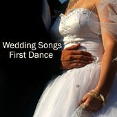 Wedding Songs - First Dance by Wedding Songs Music