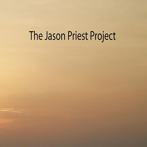Play & Download The Jason Priest Project by Joe Blessett | Napster
