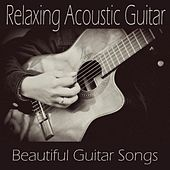 Play & Download Relaxing Acoustic Guitar Music - Beautiful Guitar Songs by Guitar Music Songs | Napster