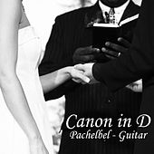 Play & Download Canon In D - Pachelbel - Guitar by Guitar Music Songs | Napster