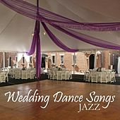 Wedding Dance Songs - Jazz by Wedding Songs Music
