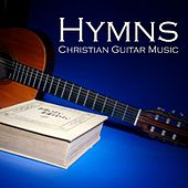 Play & Download Hymns - Christian Guitar Music by Christian Songs Music | Napster