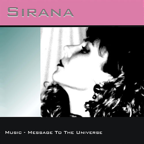 Play & Download Music - Message To The Universe by Sirana | Napster