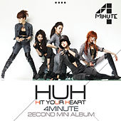 Play & Download Hit Your Heart by 4 Minute  | Napster