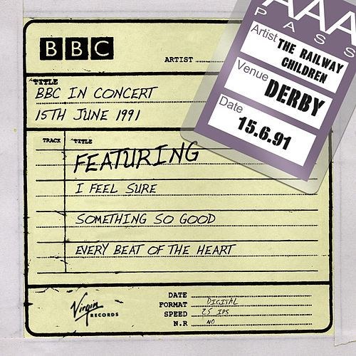 Play & Download BBC In Concert (15th June 1991) by Railway Children | Napster