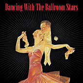 Dancing With Ballroom Stars by Various Artists