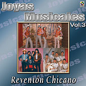 Joyas Musicales - Reventonchicano, Vol. 3 by Various Artists