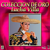 Play & Download Lucha Villa Coleccion De Oro, Vol. 1 by Los Tres Reyes | Napster