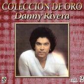 Play & Download Danny Rivera Coleccion De Oro, Vol. 2 - Para Decir Adios by Danny Rivera | Napster