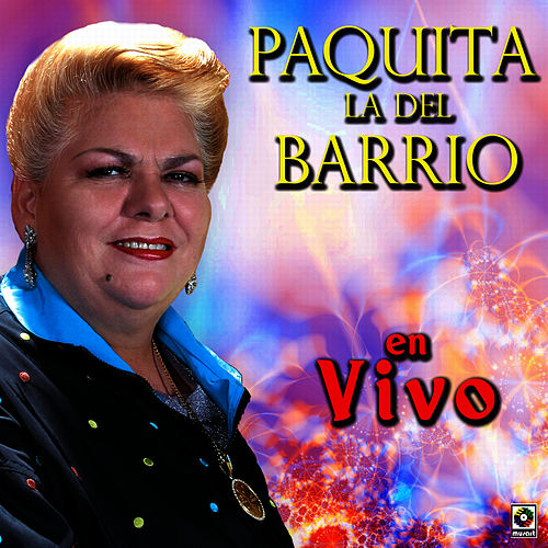 Play & Download Paquita La Del Barrio En Vivo by Paquita La Del Barrio | Napster
