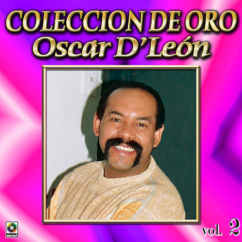 Play & Download Oscar D'leon Coleccion De Oro, Vol. 2 by Oscar D'Leon | Napster