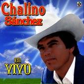 Play & Download Chalino Sanchez En Vivo by Chalino Sanchez | Napster
