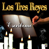 Play & Download Escribeme by Los Tres Reyes | Napster