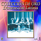 Dimension Latina Coleccion De Oro, Vol. 1 by Dimension Latina