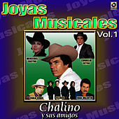 Play & Download Chalino Sanchez Joyas Musicales, Vol. 1 by Chalino Sanchez | Napster