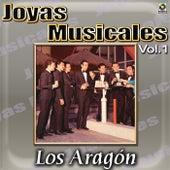 Play & Download Joyas Musicales, Vol. 1 - Los Aragon by Los Aragon | Napster