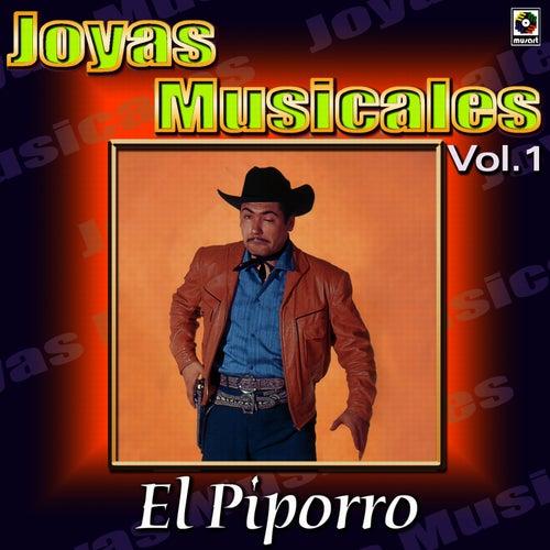 El Piporro Joyas Musicales, Vol. 1 by El Piporro