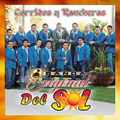 Play & Download Corridos y Rancheras by Banda La Original Del Sol | Napster