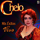 Play & Download Mis Exitos En Vivo - Chelo by Chelo | Napster