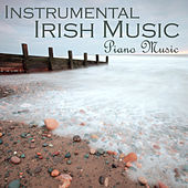 Play & Download Instrumental Irish Music - Piano Music by Music-Themes | Napster