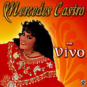 Play & Download Mercedes Castro En Vivo by Mercedes Castro | Napster